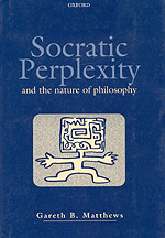 Socratic Perplexity and the Nature of Philosophy